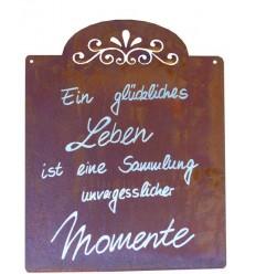 Rostschild Ein glückliches Leben ist eine Sammlung unvergesslicher Momente Höhe 30 cm, Breite 25 cm