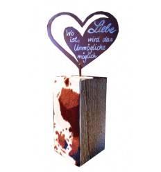 """Herz -Mili- auf Holzsockel inkl. Beschriftung """"Wo Liebe ist, wird das Unmögliche möglich"""""""