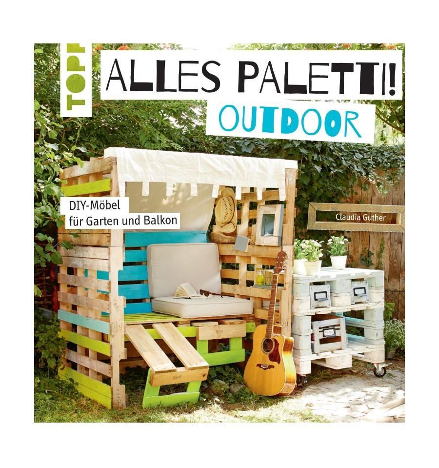 Alles Paletti Möbel Für Garten Und Balkon Metallmichl