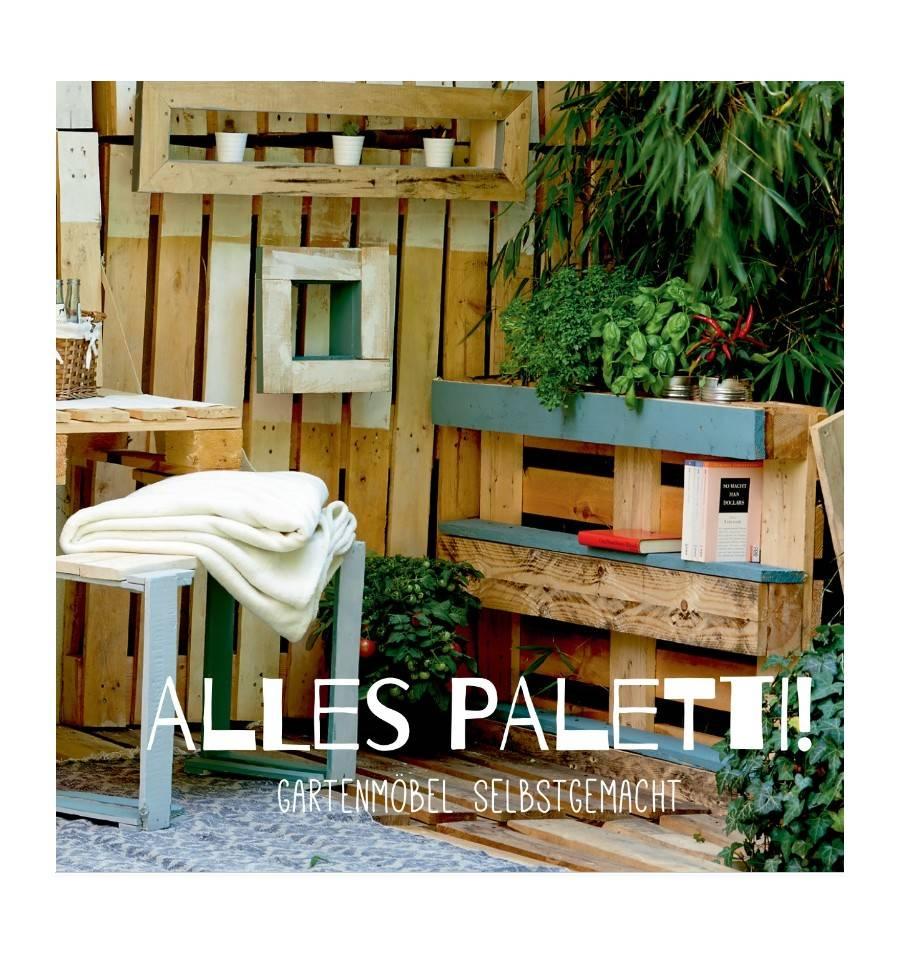 Bastelbuch f r gartenm gel aus paletten kaufen - Mobel fur balkon ...