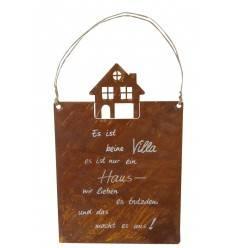 Rostschild mit Spruch: Es ist keine Villa .... mit Rosthaus und Kordel Höhe 35 cm