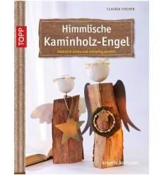 Himmlische Kaminholzengel -Kreativbuch