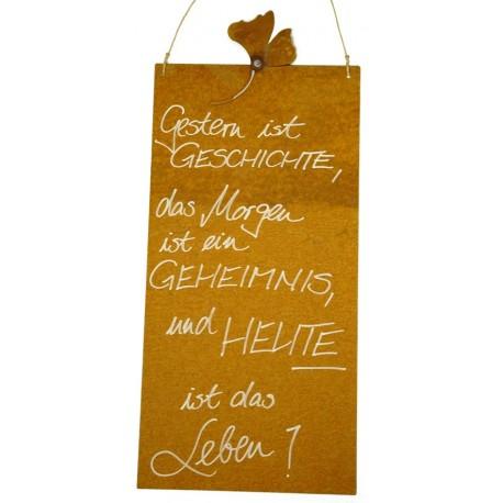 """Rostige Spruchtafel """"Gestern ist Geschichte, das Morgen..."""" - B x H: 25 x 50 cm"""