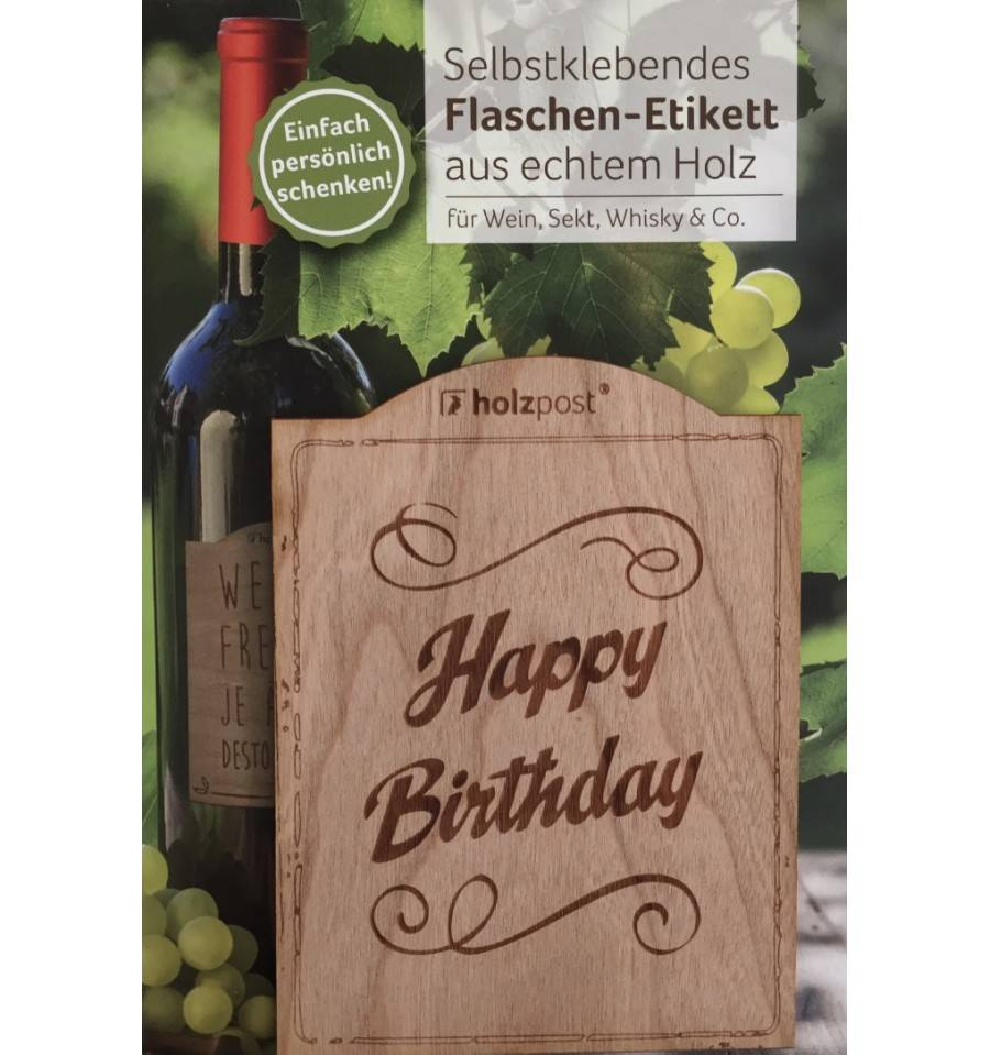 flaschen etikett aus echtem holz happy birthday. Black Bedroom Furniture Sets. Home Design Ideas
