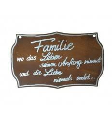 "Tafel ""Familie, wo das Leben seinen Anfang nimmt un die Liebe niemals endet"" , klein inkl. Beschriftung"